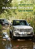 Range Rover: Luxus als Standard