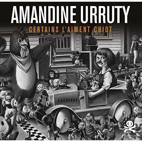 Amandine Urruty - Certains l'aiment chiot: Opus délits 77