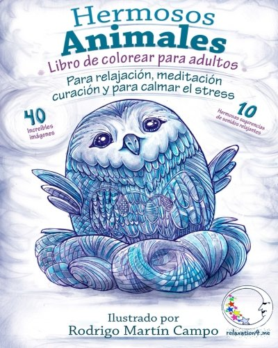 Libro de Colorear para Adultos Contra El Stress: Hermosos Animales - Para Relajación, Meditación, Curación Y Para Calmar El Stress por relaxation4.me