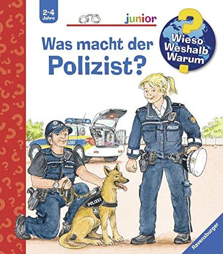 Wieso, Weshalb, Warum? Junior - Was macht der Polizist  Bd. 65