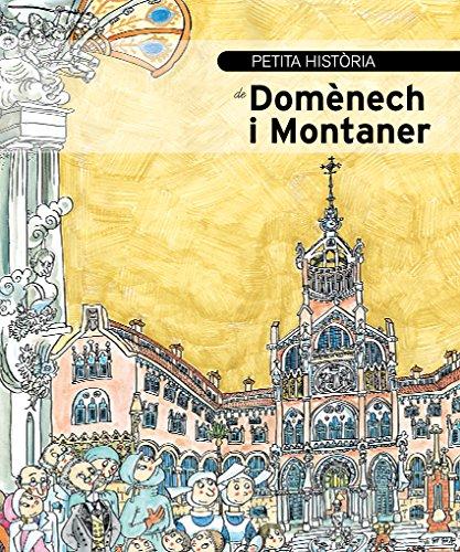Petita història de Domènech i Montaner (Petites Històries)
