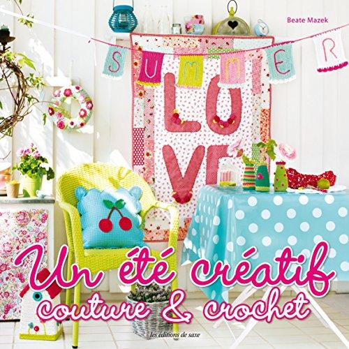 Un été créatif : Couture & Crochet