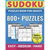 Sudoku Puzzles book for adults 800+ puzzles with full Solutions – EASY to HARD: 3 levels - EASY, MEDIUM, HARD Sudoku…
