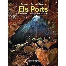 Barrancs, Coves i Avencs Els ports