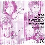 Berg, Schönberg Y Webern: Música De Cámara / Belcea