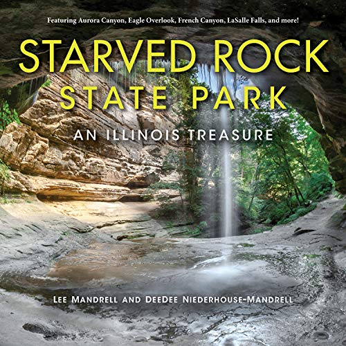 Starved Rock State Park: An Illinois Treasure (English Edition)