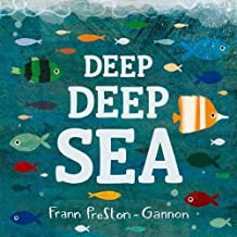 Deep Deep Sea by Frann Preston-Gannon (2015-05-01)