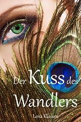Der Kuss des Wandlers (Die Wandler 1) (German Edition)