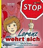 Lorenz wehrt sich - Hilfe für Kinder
