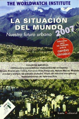 Descargar Libro Situación Del Mundo 2007, La de Isabel Bermejo López-Muñiz