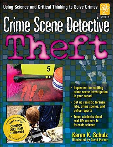 Theft: Grades 5-8 (Crime Scene Detective)