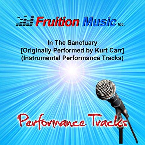 In the Sanctuary (Originally Performed by Kurt Carr) [Instrumental Performance Tracks] (Kurt Carr Instrumental)