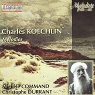 Koechlin : Mélodies