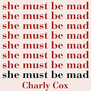 Image result for she must be mad