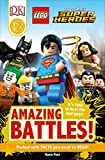 DK Readers L2: LEGO DC Comics Super Heroes: Amazing Battles!: It's Time to Beat the Bad Guys!
