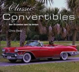 Classic Convertibles: Over 35 Timeless Open-Top Designs