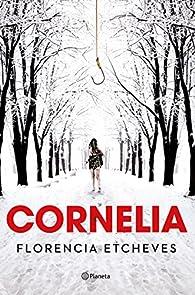 Cornelia par Florencia Etcheves