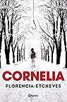 Cornelia par Etcheves