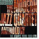 Bluesology: The Atlantic Years 1956-1988 The Modern Jazz Quartet Anthology