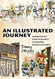 Image de An Illustrated Journey: Inspiration From the Private Art Journals of Traveling A