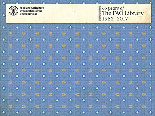65 Years of the Fao Library: 1952-2017