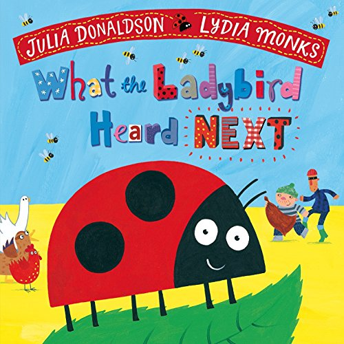 What The Ladybird Heard Next por Julia Donaldson