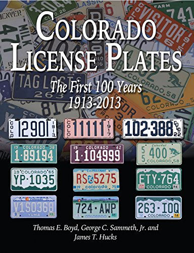 Colorado License Plates: The First 100 Years 1913-2013