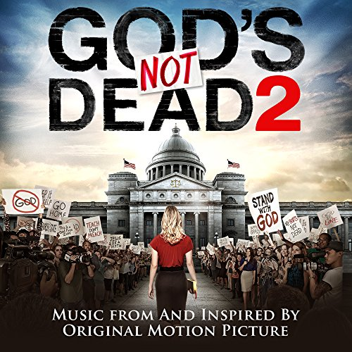 God's Not Dead 2 (Music From a...