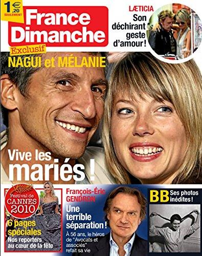 France Dimanche n° 3325 - Le mariage de Nagui / Premières photos inédites de Brigitte Bardot