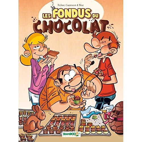 Les Fondus du chocolat - tome 1