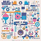 Songtexte von Beat Torrent - Reworks: From Deejaying to Production