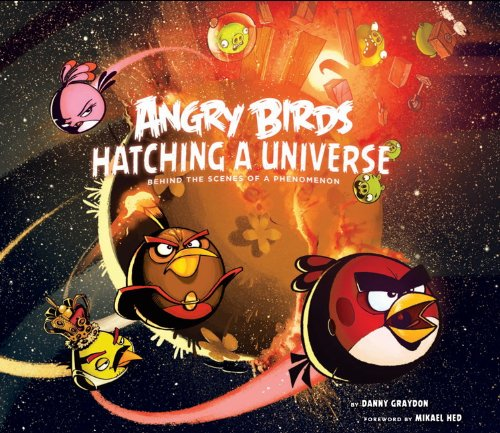 Angry Birds: Hatching a Universe por Danny Graydon