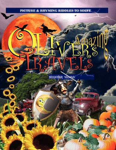 Oliver's Amazing Travels: Hunter Moon