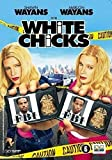 White Chicks [2005] by Shawn Wayans