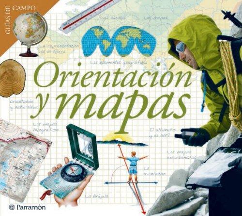ORIENTACION Y MAPAS (Guías de campo) por Eduardo Banqueri