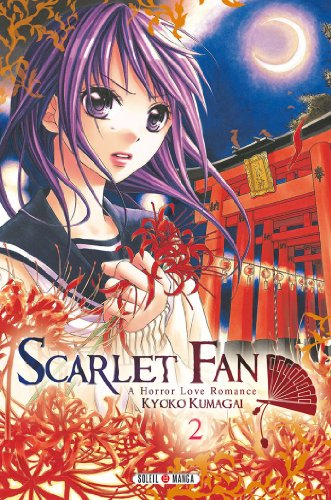 Scarlet Fan – A horror love romance Vol.2 par KUMAGAI Kyôko