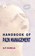 HAND BOOK OF PAIN MEDICINE (SECOND EDITION): Earlier named as Handbook of Pain Management