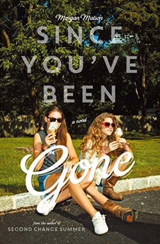 Buchseite und Rezensionen zu 'Since You've Been Gone' von Morgan Matson