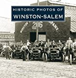 Historic Photos of Winston-Salem by Wade Dudley (2008-06-13)