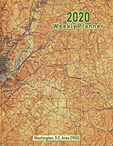2020 Weekly Planner: Washington, D.C. Area (1900): Vintage Topo Map Cover -