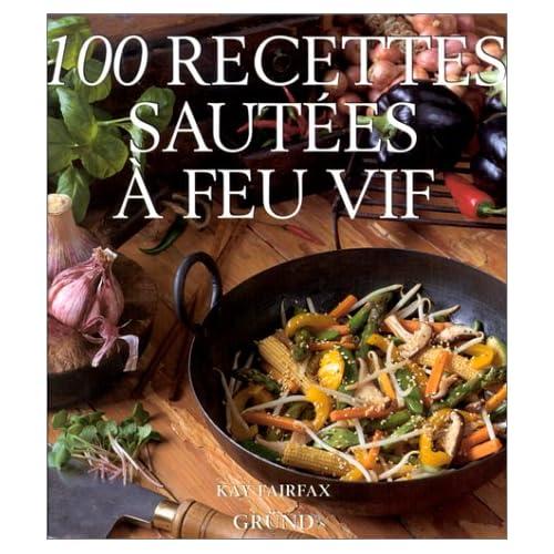 100 recettes sautées à feu vif