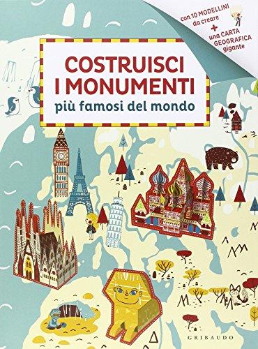 Costruisci i monumenti più famosi del mondo. Ediz. illustrata (Giochi creativi) por Rozenn Bothuon