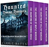 Haunted House Horrors: 4 Book Haunted House Box Set