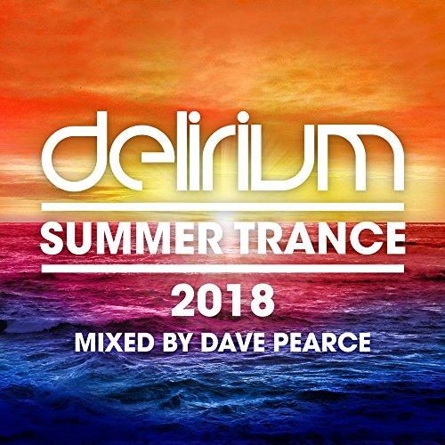 Delirium - Summer Trance 2018 ...