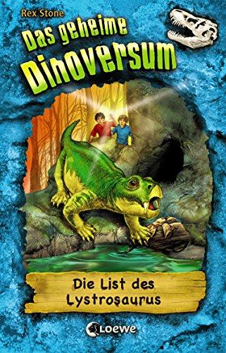 Das geheime Dinoversum 13 - Die List des Lystrosaurus