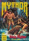 Mythor 30: König Mythor