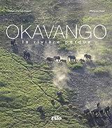 Okavango Relié (Ancien prix Editeur : 27 Euros)