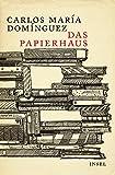 Das Papierhaus: Roman