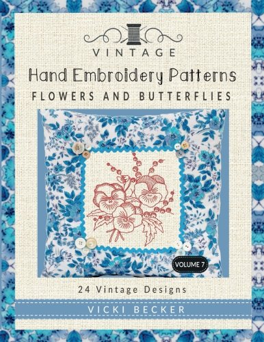 Vintage Embroidery Patterns Flowers Butterflies
