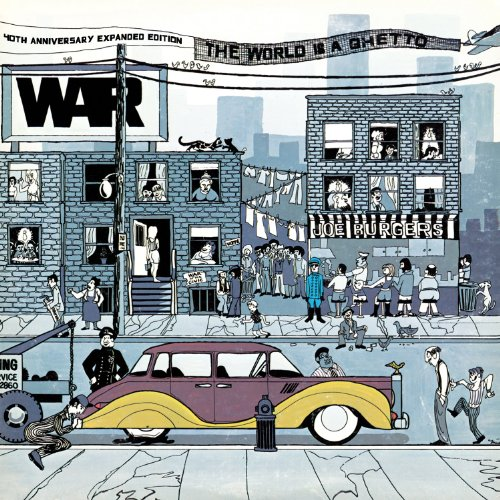 The World Is A Ghetto: 40th Anniversary Edition